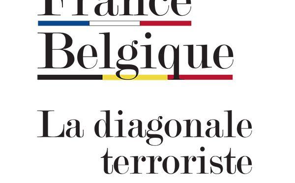 Sortie de «France Belgique la diagonale terroriste» avec Asif Arif, préfacé par Marc Trévidic