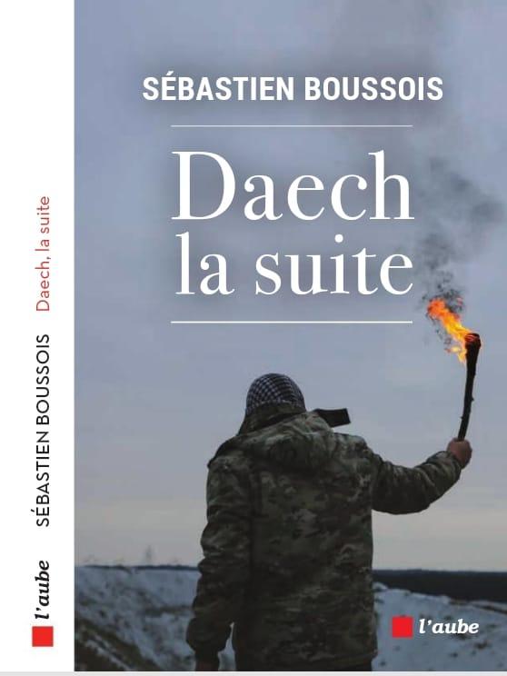 """Résultat de recherche d'images pour """"daech la suite sebastien boussois"""""""