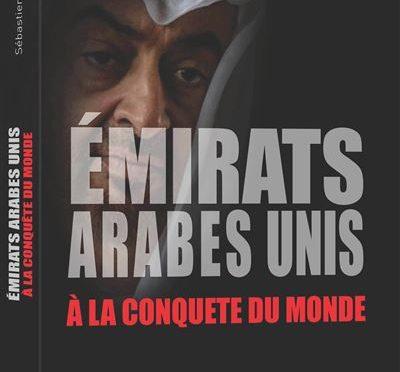 LES EMIRATS ARABES UNIS A LA CONQUETE DU MONDE